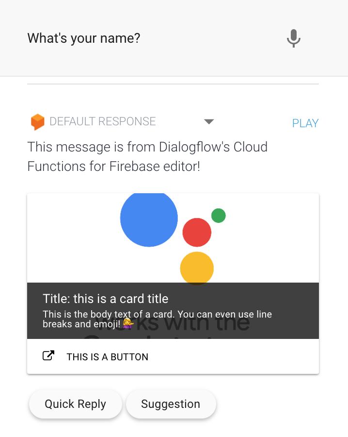 Google Dialogflow 聊天机器人:使用 fulfillment 在 Google 上集成操作