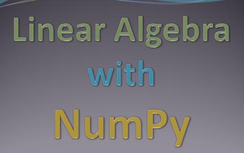 NumPy解释线性代数